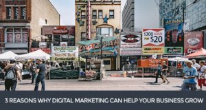 Why Your Local Business Needs Digital Marketing